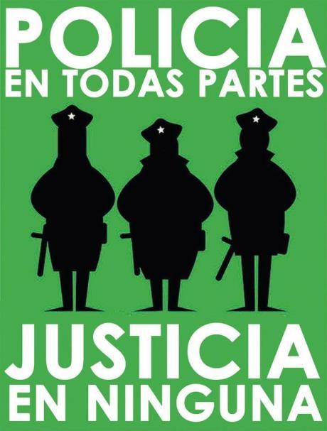 policia-en-todas-partes-justicia-en-ninguna